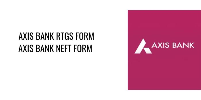AXIS Bank RTGS AXIS NEFT FORM PDF