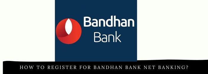 Bandhan bank net banking