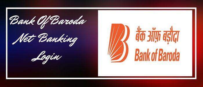 Bank Of Baroda Net Banking Log in