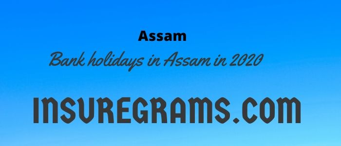 Bank holidays in Assam