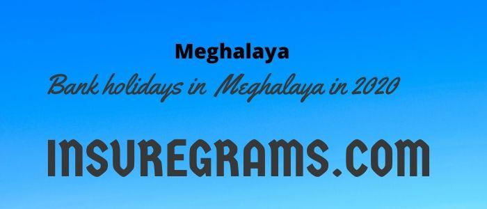Bank holidays in meghalaya