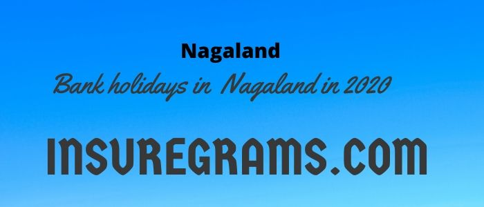 Bank holidays in nagaland