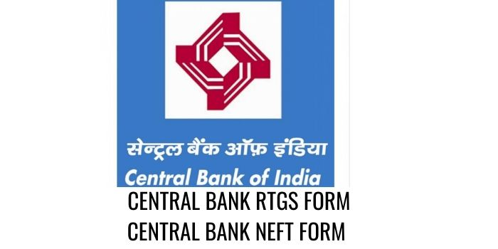 CENTRAL bank of india RTGS NEFT FORM PDF