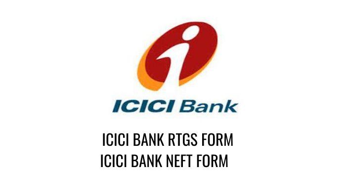 ICICI RTGS ICICI Bank NEFT FORM PDF