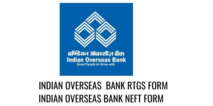 Indian Overseas Bank RTGS NEFT