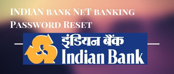Indian bank net banking password reset