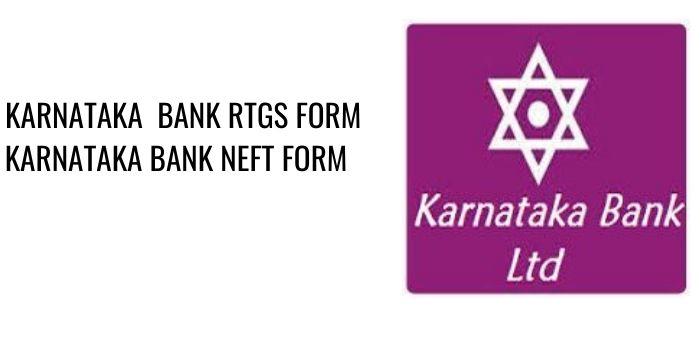KARNATAKA bank RTGS KARNATAKA NEFT FORM PDF