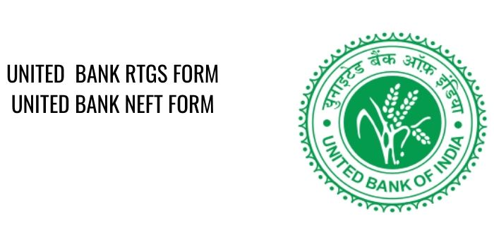 UNITED Bank RTGS NEFT FORM PDF