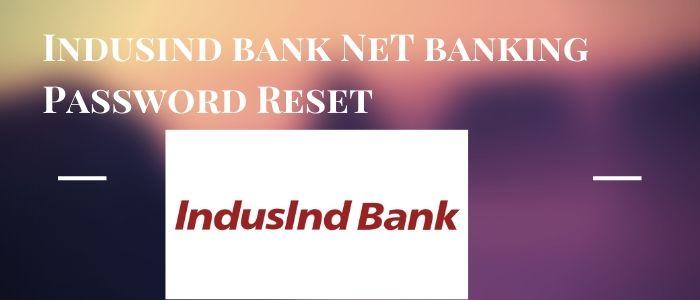 indusind bank net banking password reset