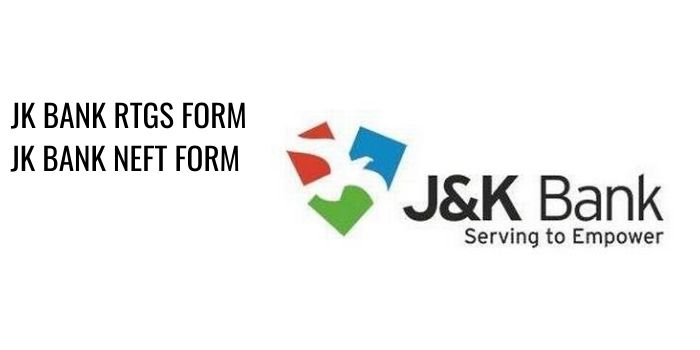jk bank RTGS NEFT FORM PDF