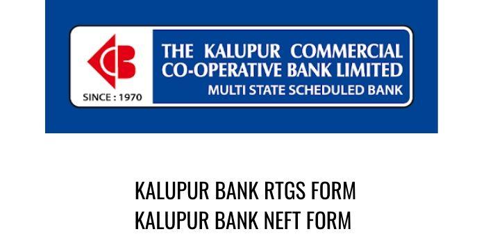 kalupur bank RTGS NEFT FORM PDF