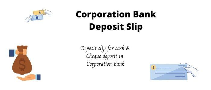 Corporation Bank Deposit Slip