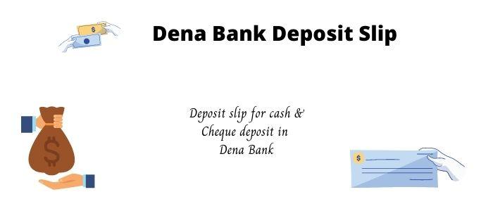 Dena bank deposit slip