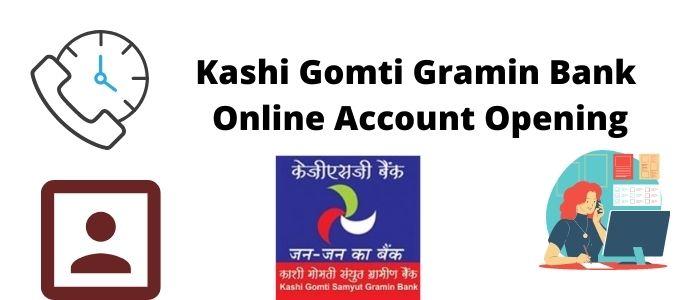 Kashi Gomti Gramin Bank Online Account Opening