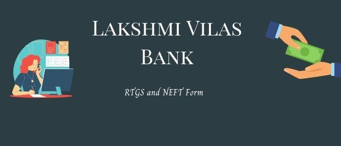 Latest Lakshmi Vilas Bank RTGS NEFT Form PDF