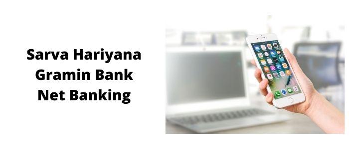 Sarva Haryana Gramin Bank net banking