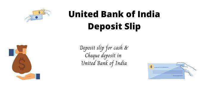 United Bank of India deposit slip