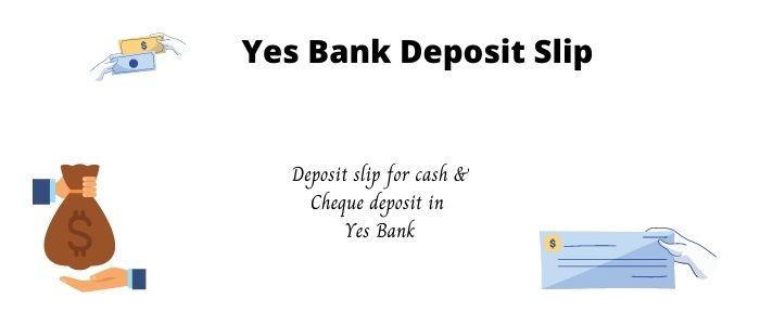 Yes bank deposit slip PDF