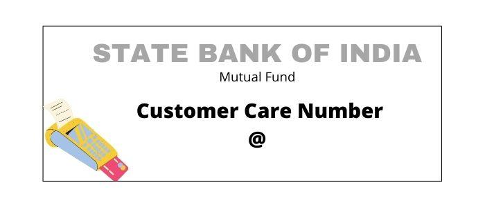SBI Mutual Fund Customer Care Number