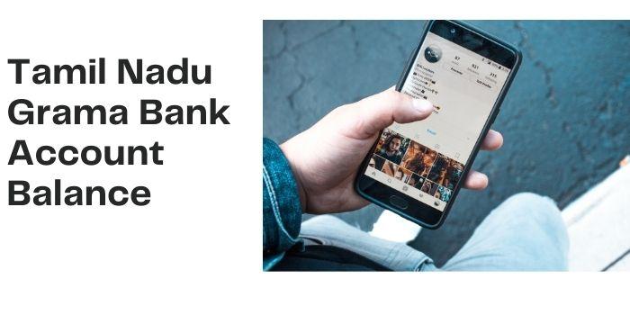 Tamil Nadu Grama Bank Balance Check