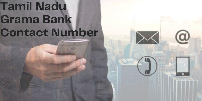Tamil Nadu Grama Bank Contact Number