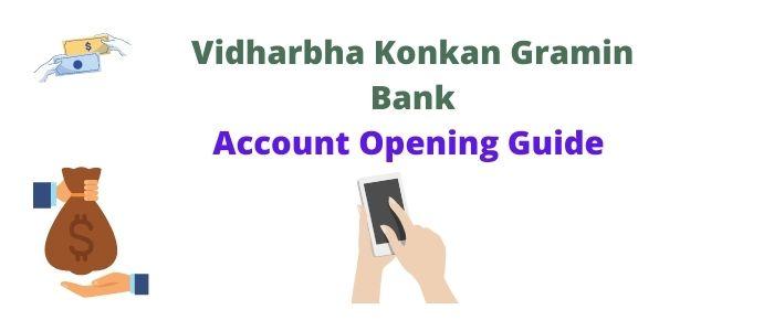 Vidharbha Konkan Gramin Bank online Account Opening