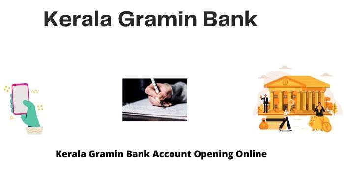 Kerala gramin bank online account opening